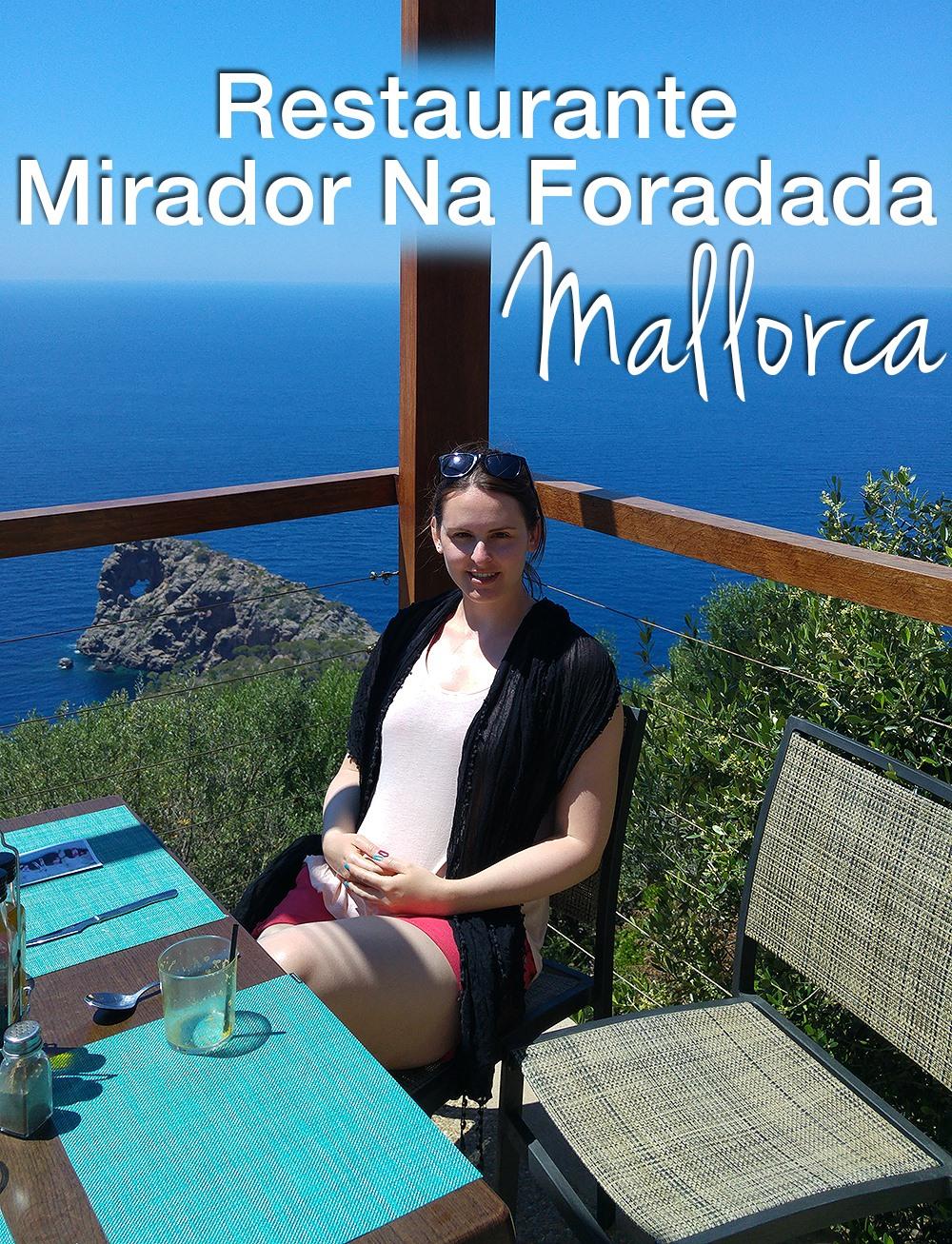 Mallorca-Restaurante-Mirador-Na-Foradada-Pinterest
