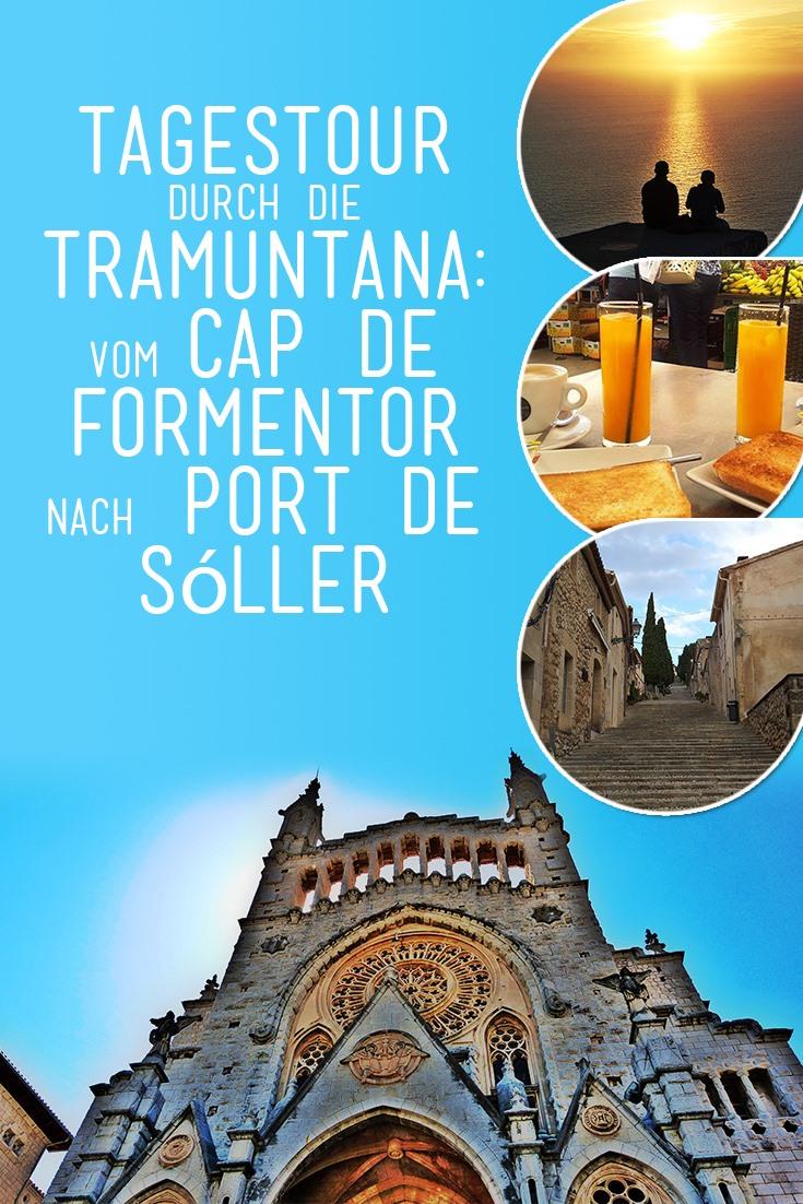 Tagestour-durch-die-Tramuntana-Vom-Cap-de-Formentor-nach-Port-de-Soller-Pinterest
